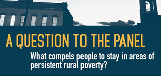 Rural summit: Why do people stay in areas of persistent rural poverty?